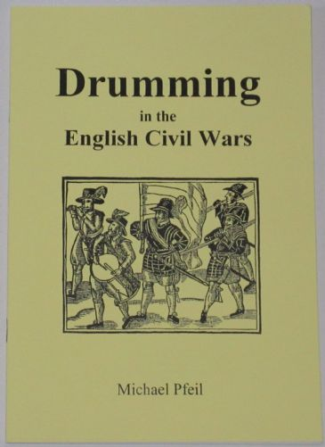 Drumming in the English Civil Wars, by Michael Pfeil